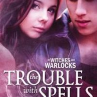 The Trouble With Spells Book Tour Extravaganza:  Stop #6