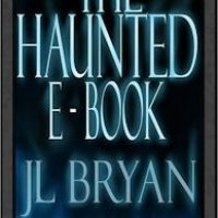 J.L. Bryan, author of The Haunted E-Book, Guest Post & Giveaway