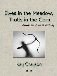 Elves in the Meadow, Trolls in the Corn