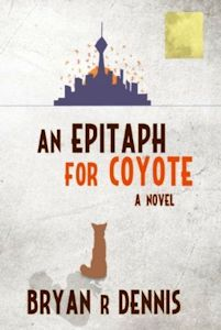 An Epitaph for Coyote