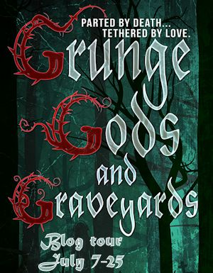 Grunge Gods and Graveyards  Book Tour & Guest Post