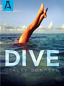 Stacey Donovan, author of Dive, Guest Post