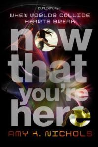 Now That You're Here