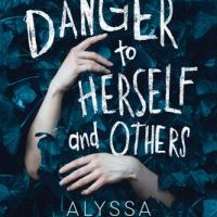 A Danger to Herself and Others
