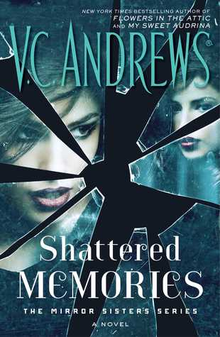 Shattered Memories (The Mirror Sisters #3)