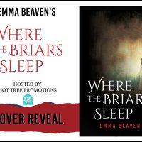 Cover Reveal: Where the Briars Sleep
