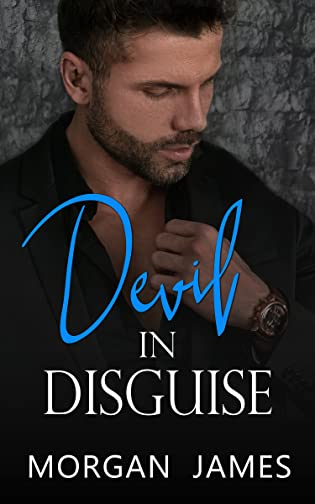 Devil in Disguise by Morgan James