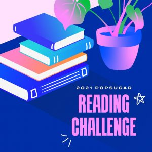 2021 PopSugar Reading Challenge