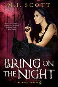 Bring on the Night (The Wild Side, #3)