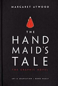 The Handmaid's Tale: The Graphic Novel