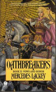 Oathbreakers (Valdemar: Vows and Honor, #2)