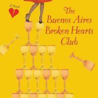 The Buenos Airies Broken Heart Club