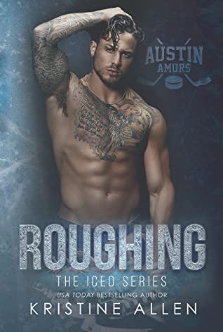 Roughing by Kristine Allen